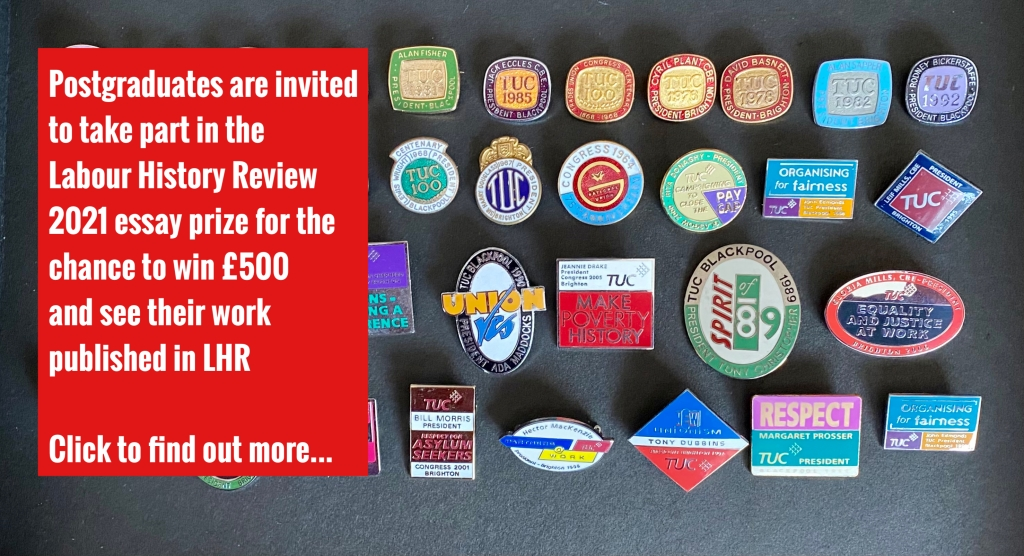 Picture of trade union badges with text asking postgrads to enter the LHR essay prize by clicking the picture