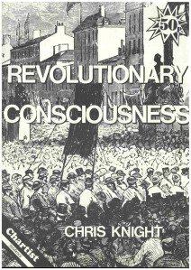 Pamphlet front cover 'Revolutionary Consciousness' by Chris Knight